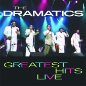 The Dramatics - Greatest Hits Live