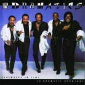 The Dramatics - Somewhere In Time (A Dramatic Reunion)