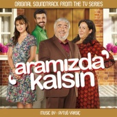 Aytuğ Yargıç - Aramızda Kalsın (Original Soundtrack of TV Series)