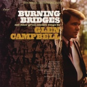 Glen Campbell - Burning Bridges