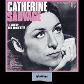 Catherine Sauvage - Heritage - Le Miroir Aux Alouettes - Philips (1969)