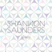 Shannon Saunders - Sheets