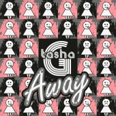 Tasha G - Away