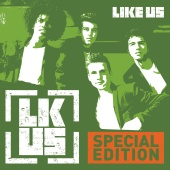 Like Us - Like Us (Special Edition)