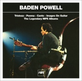 Baden Powell - Tristeza / Poema / Canto / Images On Guitar