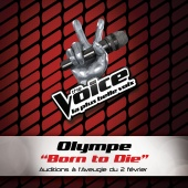 Olympe - Born To Die - The Voice 2