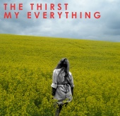 The Thirst - My Everything