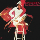 Diana Ross - Last Time I Saw Him