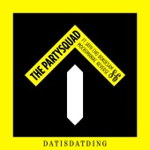 The Partysquad - Dat Is Dat Ding