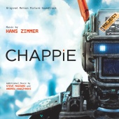 Hans Zimmer - Chappie (Original Motion Picture Soundtrack)