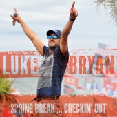 Luke Bryan - Spring Break...Checkin' Out