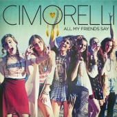 Cimorelli - All My Friends Say