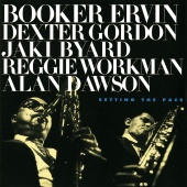 Booker Ervin - Setting The Pace
