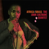John Coltrane Quartet - The Complete Africa / Brass Sessions