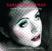Sarah Brightman - Love Changes Everything - The Andrew Lloyd Webber collection vol.2