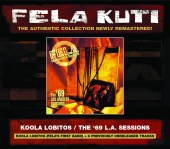 Fela Kuti - Koola Lobitos/The '69 L.A. Sessions