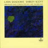 Shirley Scott - Latin Shadows
