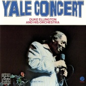 Duke Ellington & His Orchestra - Yale Concert