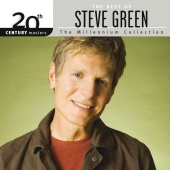 Steve Green - 20th Century Masters - The Millennium Collection: The Best Of Steve Green