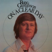 Rune Gustafsson - On A Clear Day