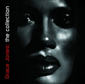 Grace Jones - The Collection