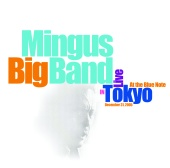 Mingus Big Band Orchestra - Live In Tokyo
