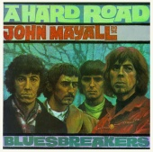John Mayall & The Bluesbreakers - A Hard Road [Deluxe Edition]
