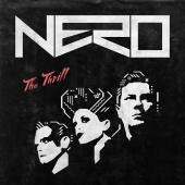 Nero - The Thrill (Remixes)