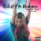 Madonna - Bitch I'm Madonna (The Remixes)