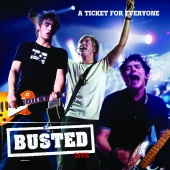 Busted - Live: A Ticket For Everyone