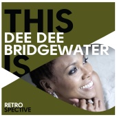 Dee Dee Bridgewater - This Is Dee Dee Bridgewater