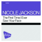 Nicole Jackson - The First Time I Ever Saw Your Face