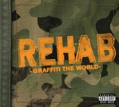 Rehab - Graffiti The World