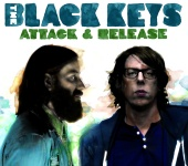 The Black Keys - Attack & Release (iTunes Exclusive)