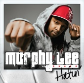 Murphy Lee - Hatin' (feat. Young Dro)