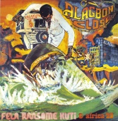 Fela Kuti - Alagbon Close / Why Black Man Dey Suffer