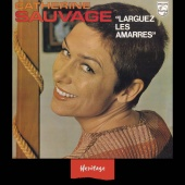 Catherine Sauvage - Heritage - Larguez les Amarres - Philips (1970)