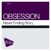 Obsession - Never Ending Story