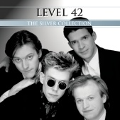 Level 42 - The Silver Collection