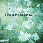 There For Tomorrow - Pages