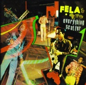 Fela Kuti - Everything Scatter / Noise For Vendor Mouth