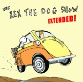 Rex The Dog - The Rex The Dog Show (New Version)