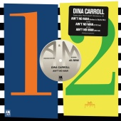 Dina Carroll - Ain't No Man (Remixes)