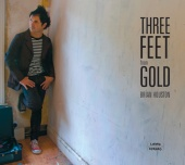 Brian Houston - Three Feet From Gold