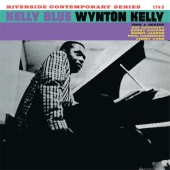 Wynton Kelly - Kelly Blue (Keepnews Collection)