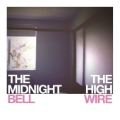 The High Wire - The Midnight Bell