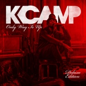 K Camp - Only Way Is Up (Deluxe)