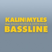 Kalin and Myles - Bassline (feat. Anjali World, Derek King)
