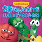 VeggieTales - 25 Favorite Lullaby Songs!
