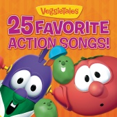 VeggieTales - 25 Favorite Action Songs!